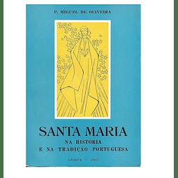 Santa Maria na História e na  Tradição Portuguesa
