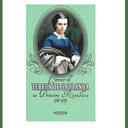 Cartas de Teresa de Saldanha na Primeira República. 1910-1915.