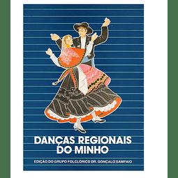 DANÇAS REGIONAIS DO MINHO.