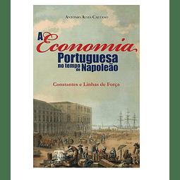 A Economia Portuguesa no Tempo de Napoleão.