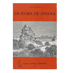 Os Kyaka de Angola. História, parentesco, organização política e territorial.