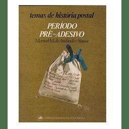 Temas da história postal: Período pré-adesivo.