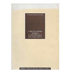 A Arte da Çapataria em Braga e a Sapataria Ideal (breve bosquejo histórico)