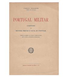 Portugal Militar. Compêndio de História Militar e Naval de Portugal.