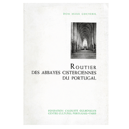 Routier des Abbayes Cisterciennes du Portugal.