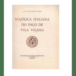 MAJÓLICA ITALIANA DO PAÇO DE VILA VIÇOS