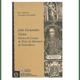 JOÃO FERNANDES VIEIRA. Mestre-de-Campo