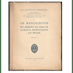 OS MANUSCRITOS DO ARQUIVO DA CASA DE CADAVAL