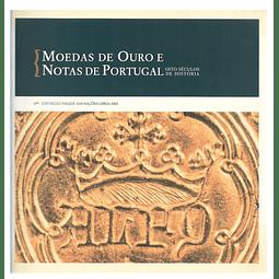 MOEDAS DE OURO E NOTAS DE PORTUGAL