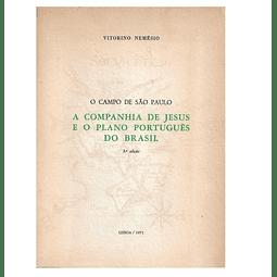 A COMPANHIA DE JESUS E O PLANO PORTUGUÊS DO BRASIL (1528-1563).