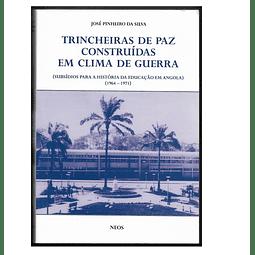 SUBSÍDIOS PARA A HISTÓRIA DA EDUCAÇÃO EM ANGOLA (1964 - 1971)