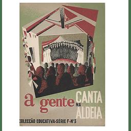 A GENTE CANTA NA ALDEIA.