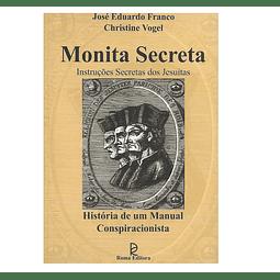 MONITA SECRETA. Instruções Secretas dos Jesuítas
