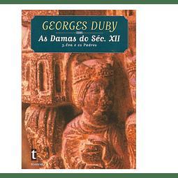 DAMAS DO SÉCULO XII. 3. Eva e os padres