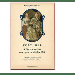 PORTUGAL: A CORTE E O PAÍS NOS ANOS DE 1765 A 1767.
