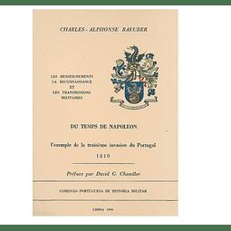 DU TEMPS DE NAPOLEON: L'exemple de la troisième invasion du Portugal.
