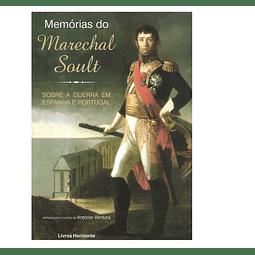 MEMÓRIAS DO MARECHAL SOULT. Sobre a Guerra em Portugal.