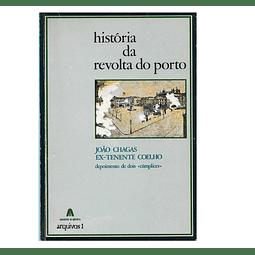 HISTORIA DA REVOLTA DO PORTO.