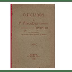 O DICTADOR E A AFFRONTOSA DICTADURA. I