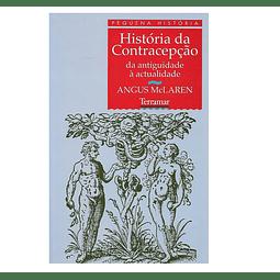 HISTÓRIA DA CONTRACEPÇÃO: da antiguidade à actualidade