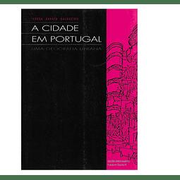 A CIDADE EM PORTUGAL: Uma Geografia Urbana