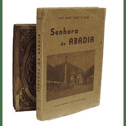Senhora da Abadia. Monografia  Histórico-Descritiva.