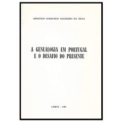 A Genealogia em Portugal e o desafio do presente.