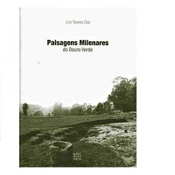 Paisagens Milenares do Douro Verde