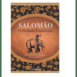 SALOMÃO: O ELEFANTE DIPLOMATA.