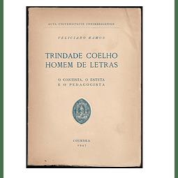 TRINDADE COELHO, HOMEM DE LETRAS.