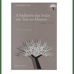 A Indústria das Sedas em Trás-os-Montes (1835-1870)