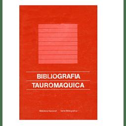 Bibliografia Tauromáquica: Impressos e Manuscritos.