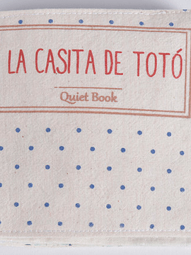 Quiet Book, La casita de Totó