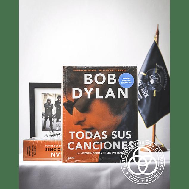 Bob Dylan - Todas sus canciones Jean-Michel Guesdon