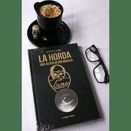 La Horda, Una revolución mágica de Servando Rocha