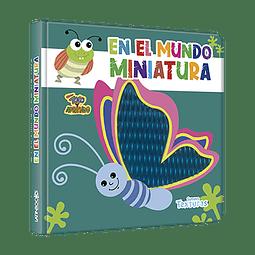 EN EL MUNDO MINIATURA - TOCO Y APRENDO SUAVES TEXTURAS
