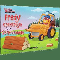 CUENTOS CON RELIEVE - FREDY CONSTRUYE ALGO SORPRENDENTE