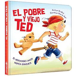 LUNA AZUL / SERIE CRECIENDO - EL POBRE Y VIEJO TED