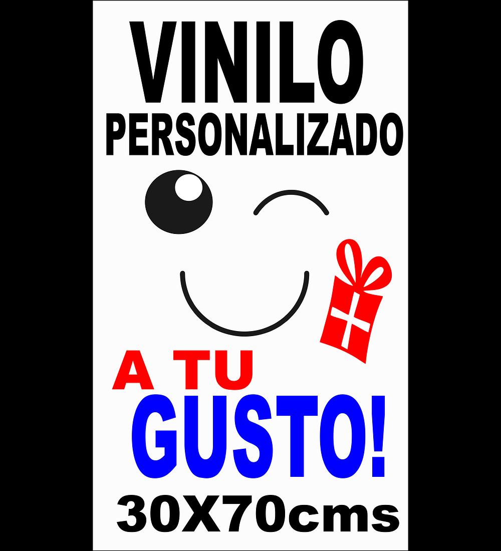 VINILOS ADHESIVOS PERSONALIZADOS 30X70cms
