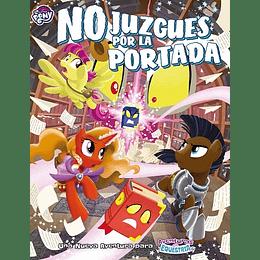 My Little Pony: Aventuras en Equestria - No Juzgues por la Portada