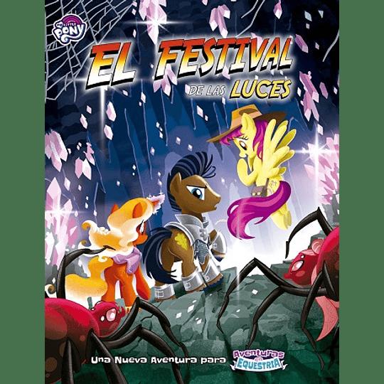 My Little Pony: Aventuras en Equestria - Festival de las Luces