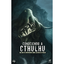 Conociendo a Cthulhu - Guía de supervivencia