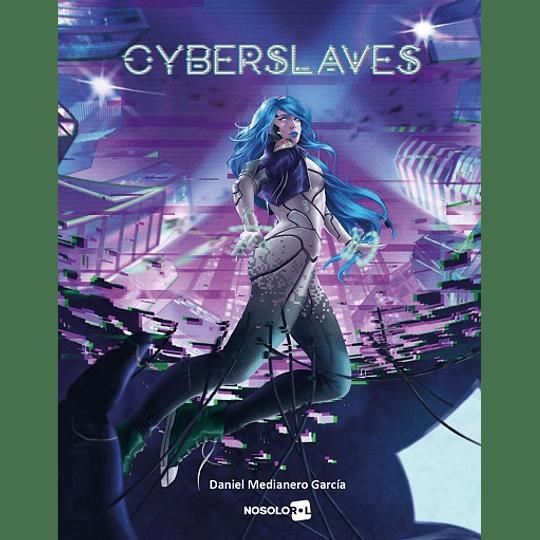 Cyberslaves