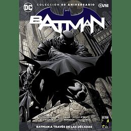 Colección 80 Aniversario Vol.01 - Batman: A través de las décadas