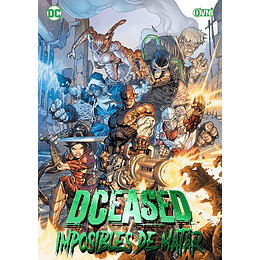 DCEASED: Imposibles de Matar