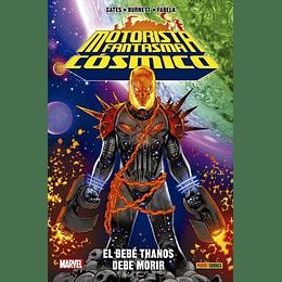 Ghost Rider Cosmico: El Bebé Thanos Debe Morir (Tapa Blanda)