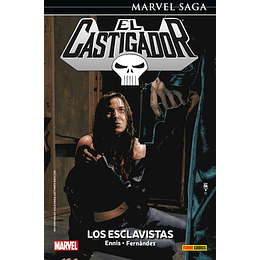 El Castigador - The Punisher N°06: Los Esclavistas - Marvel Saga