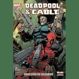 Deadpool & Cable: Fracción de Segundo