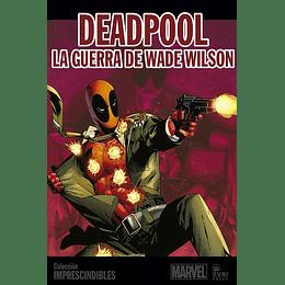 Imprescindibles Marvel Vol.08: Deadpool La Guerra de Wade Wilson