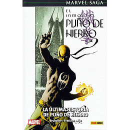 El Inmortal Puño de Hierro N°1: La Ultima Historia de Puño de Hierro - Marvel Saga